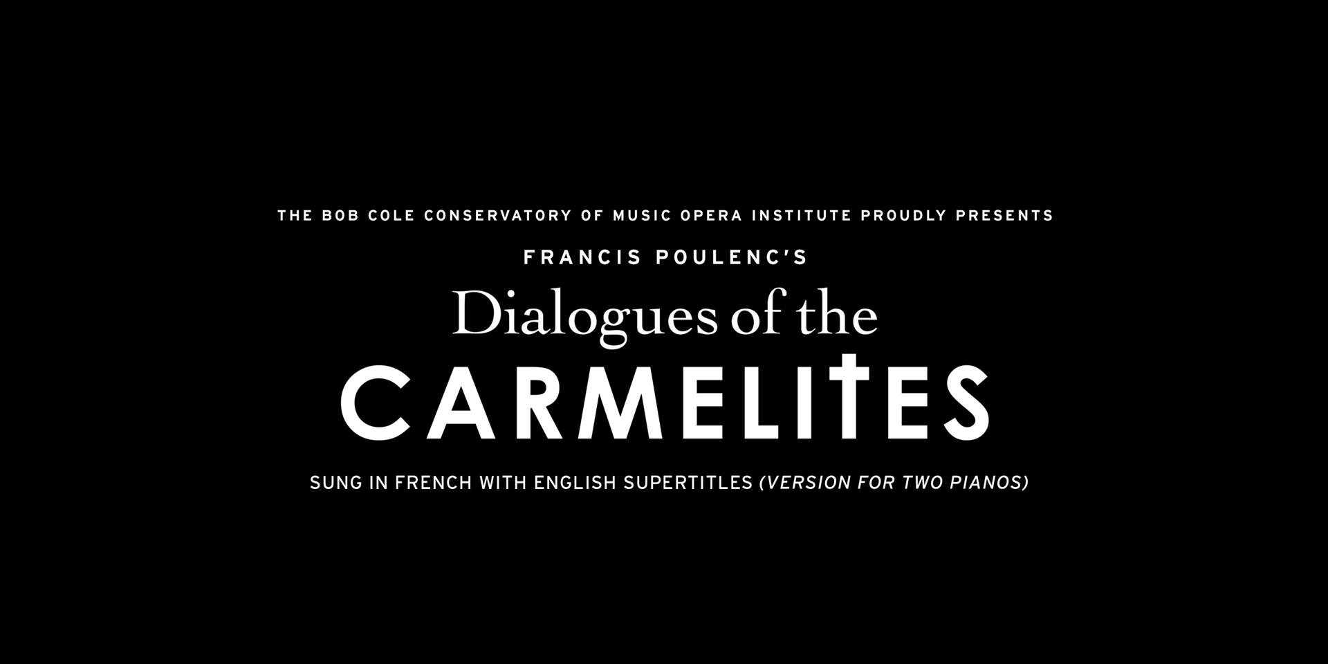BCCM-CSULB | Opera: Dialogues of the Carmelites