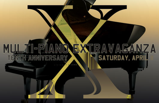 Multi-Piano Extravaganza Tenth Anniversary