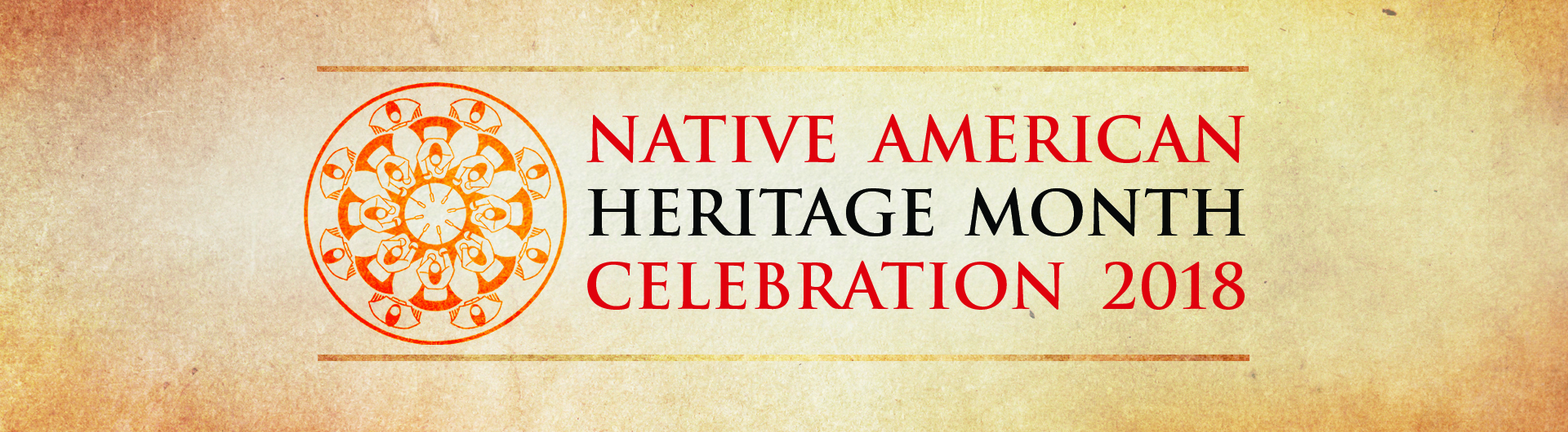 Native American Heritage Month Celebration 2018