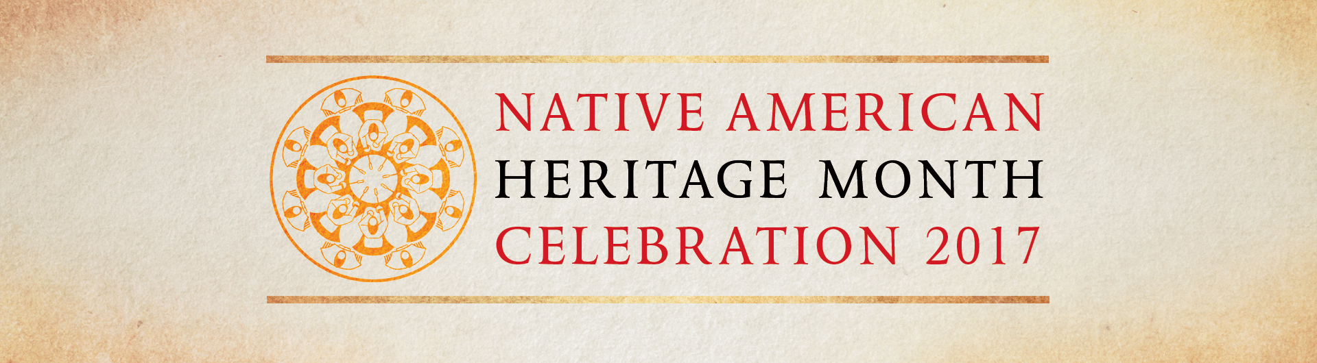 Native American Heritage Month Celebration 2017