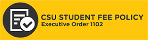 CSU Student Fee Policy, Executive Order 1102